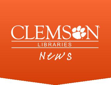 Clemson University Libraries News